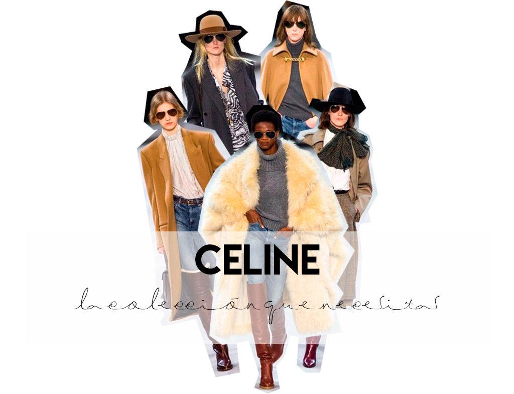 Celine, todo lo que necesitas
